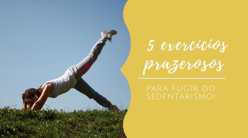 exercicios prazerosos