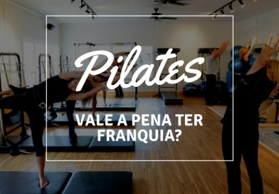 Franquia de Pilates: Vale a pena abrir uma?