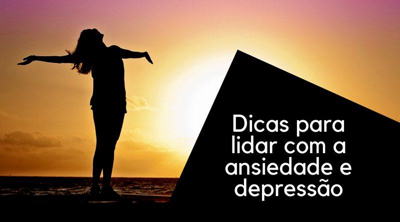 lidar com a depressão e ansiedade